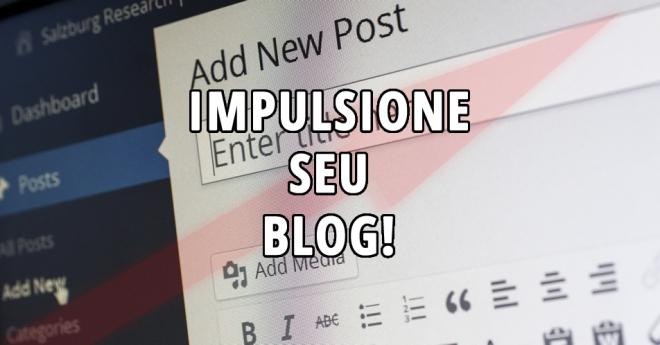 7_dicas_turbinar_seu_blog_destaque