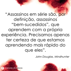 Livro Mindhunter John Douglas Mark Olshaker Frase Quote Intrínseca
