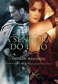 Capa do livro A senhora do lago de Andrzej Sapkowski