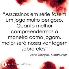 Citação livro Mindhunter, John Douglas, serial killer