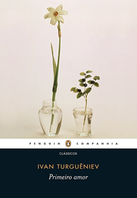 Livro Primeiro Amor Turguêniev Rússia Penguin