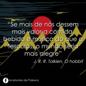 Citação do livro O Hobbit, Tolkien