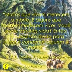 Citação do livro A Sociedade do Anel, Tolkien