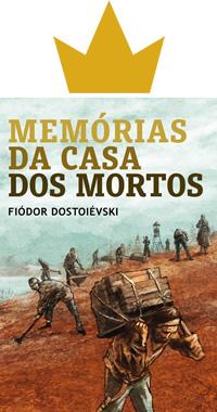 Capa do livro Memórias da casa dos mortos, Dostoiévski