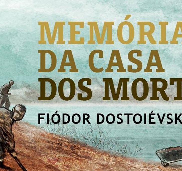 Livro Memórias da casa dos mortos, Fiódor Dostoiévski