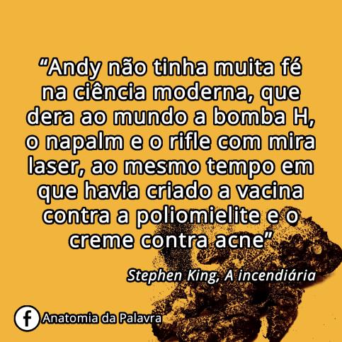 Frases Stephen King, A incendiária