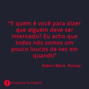 Psicose frases citações Robert Bloch