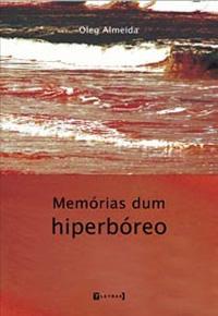Capa do livro Memórias dum hiperbóreo Oleg Almeida