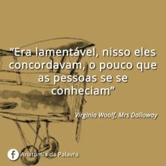 Citação Virginia Woolf Mrs Dalloway