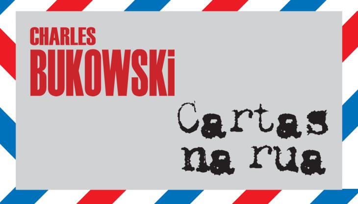 Capa livro Cartas na rua Bukowski