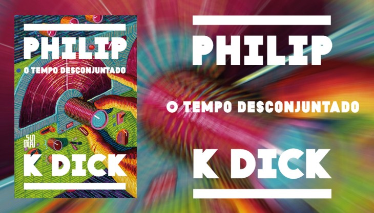Capa livro O tempo Desconjuntado Philip Dick