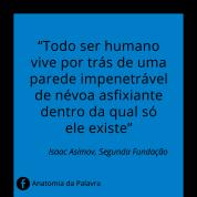 Citação Frase Segunda Fundação Isaac Asimov