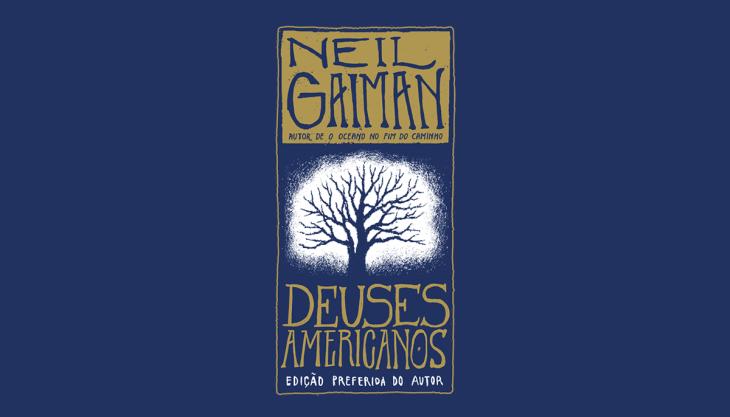 Deuses americanos livro capa intrínseca Gaiman