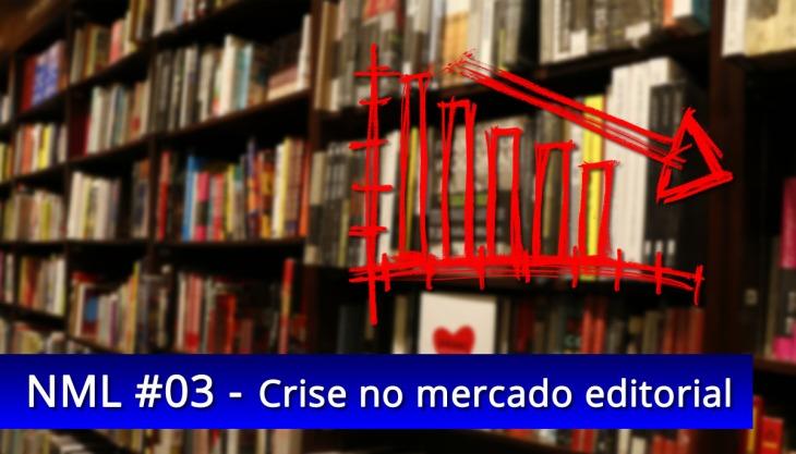 Crise mercado editorial brasileiro livros