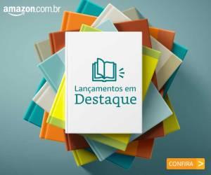 Banner Amazon Lançamentos em Destaque