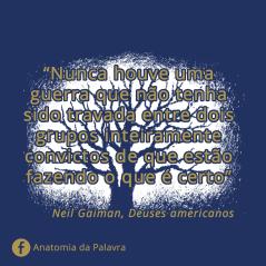 Citações Deuses Americanos Neil Gaiman