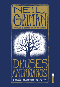 Capa Livro Deuses Americanos Intrínseca Gaiman