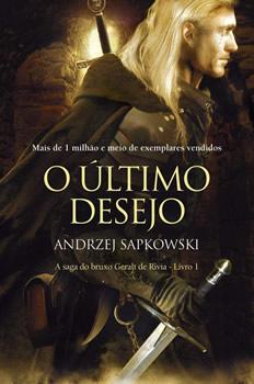 Geralt de Rívia está na capa de O Último Desejo