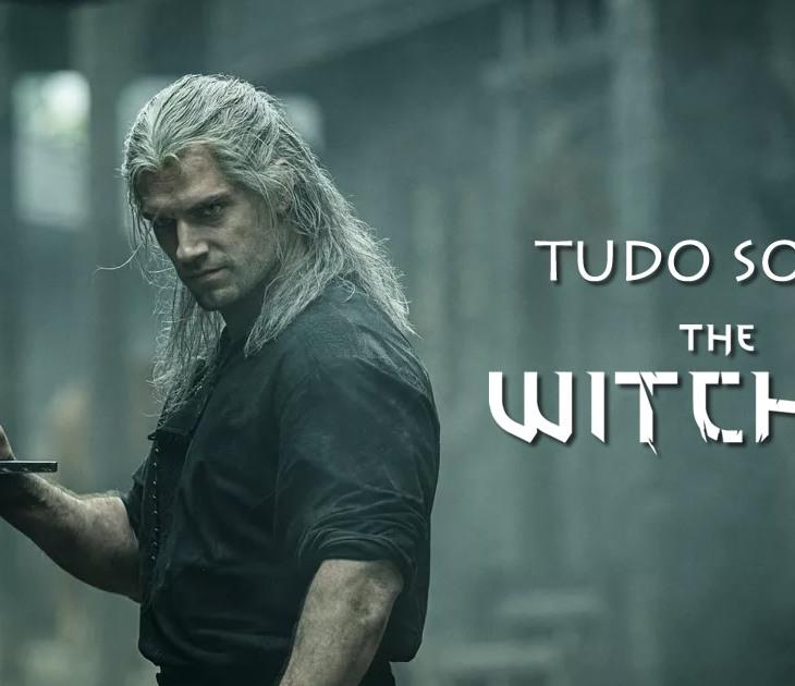 Tudo Sobre The Witcher: série, livros e jogos