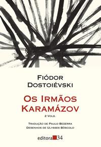 Capa do livro Os irmãos Karamázov da Editora 34