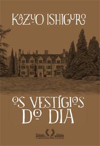 Capa do livro Os Vestígios do Dia, de Kazuo Ishiguro