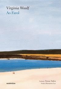 Capa do livro Ao Farol, de Virginia Woolf, editora Autêntica