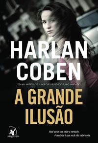 Capa do livro A Grande Ilusão, de Harlan Coben, pela Arqueiro