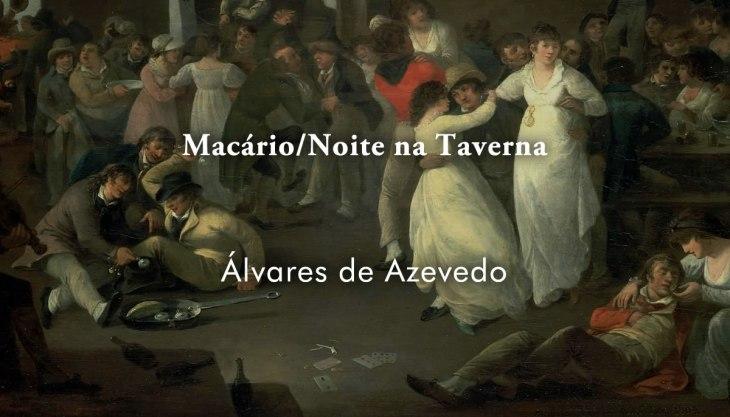 Análise do livro Macário e Noite na Taverna, de Álvares de Azevedo: imagem editada sobre a pintura de Julius Caesar Ibbetson, que exibe pessoas festejando numa taverna