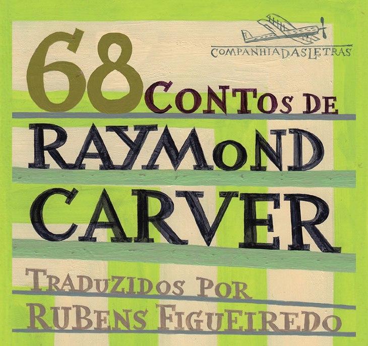 Resenha 68 Contos de Raymond Carver: capa do livro, título sobre fundo listrado de verde
