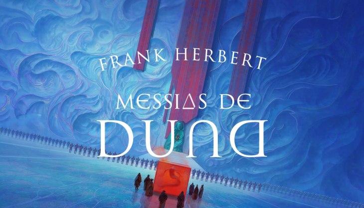 Resenha Messias de Duna: capa do livro, ilustração em azul, exibindo uma cena do romance, com o título da obra e o nome do autor em primeiro plano